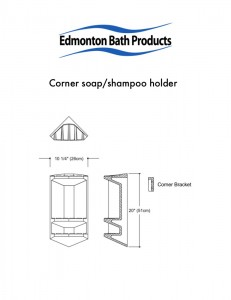 Edmonton Bath Accessories - Corner Soap Dishes, Corner Seats